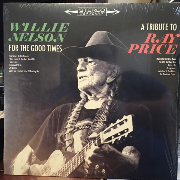 Viniluri VINIL Universal Records Willie Nelson - For The Good Times: A Tribute To Ray PriceVINIL Universal Records Willie Nelson - For The Good Times: A Tribute To Ray Price