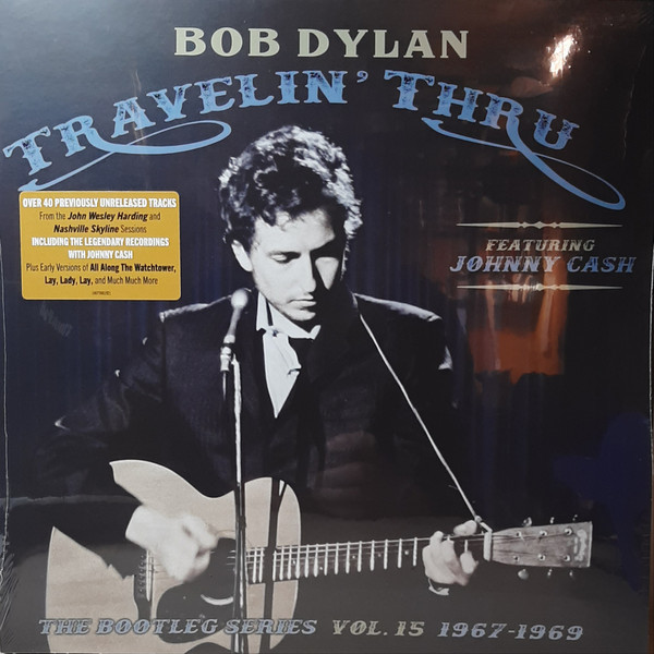 Viniluri VINIL Universal Records Bob Dylan & Johnny Cash - The Bootleg Series Vol 15 - Travelin' Thru 1967-1969VINIL Universal Records Bob Dylan & Johnny Cash - The Bootleg Series Vol 15 - Travelin' Thru 1967-1969