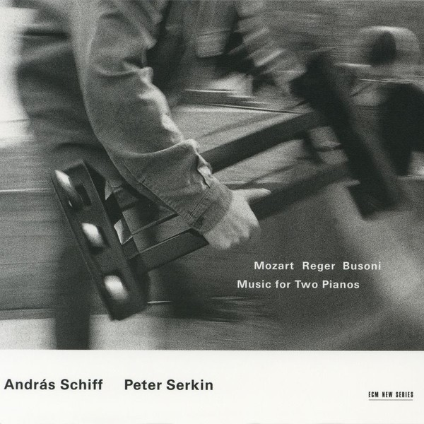 Muzica CD CD ECM Records Andras Schiff / Peter Serkin - Mozart / Reger / Busoni: Music for Two PianosCD ECM Records Andras Schiff / Peter Serkin - Mozart / Reger / Busoni: Music for Two Pianos