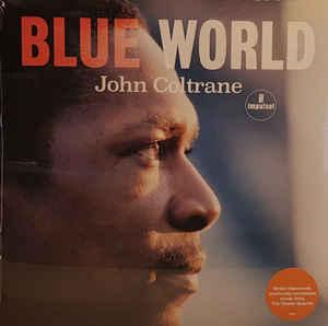 Viniluri VINIL Universal Records John Coltrane - Blue WorldVINIL Universal Records John Coltrane - Blue World