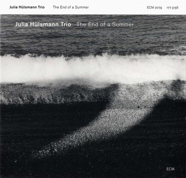 Muzica CD CD ECM Records Julia Hulsmann Trio: The End Of A SummerCD ECM Records Julia Hulsmann Trio: The End Of A Summer