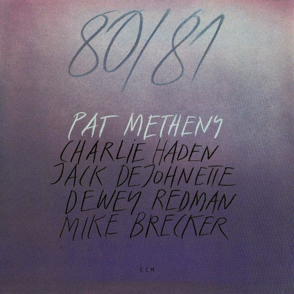Muzica CD CD ECM Records Pat Metheny: 80/81CD ECM Records Pat Metheny: 80/81