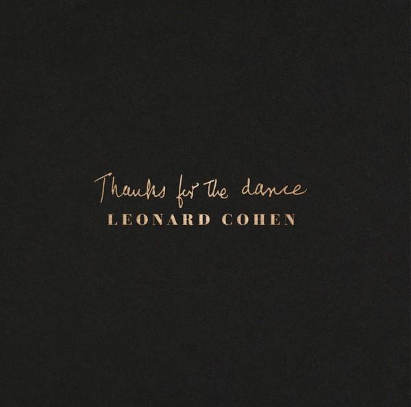 Viniluri VINIL Universal Records Leonard Cohen - Thanks For The DanceVINIL Universal Records Leonard Cohen - Thanks For The Dance