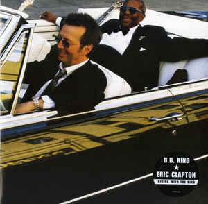 Viniluri VINIL Universal Records B B King & Eric Clapton - Riding With The KingVINIL Universal Records B B King & Eric Clapton - Riding With The King