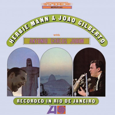 Viniluri VINIL Universal Records Herbie Mann & Joao Gilberto - Recorded In Rio De JaneiroVINIL Universal Records Herbie Mann & Joao Gilberto - Recorded In Rio De Janeiro