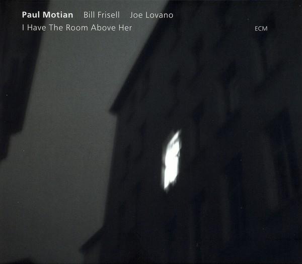 Muzica CD CD ECM Records Paul Motian, Bill Frisell, Joe Lovano: I Have The Room Above HerCD ECM Records Paul Motian, Bill Frisell, Joe Lovano: I Have The Room Above Her
