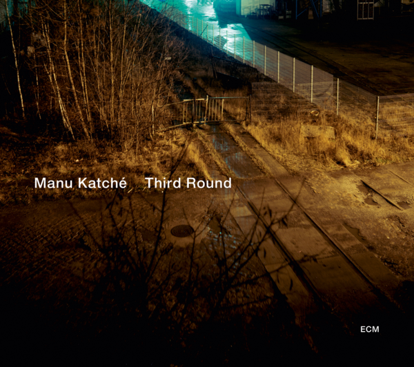 Muzica CD CD ECM Records Manu Katche: Third RoundCD ECM Records Manu Katche: Third Round