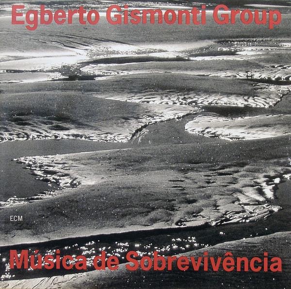 Muzica CD CD ECM Records Egberto Gismonti: Musica De SobrevivenciaCD ECM Records Egberto Gismonti: Musica De Sobrevivencia