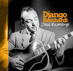 Viniluri VINIL Universal Records Django Reinhardt - First RecordingsVINIL Universal Records Django Reinhardt - First Recordings
