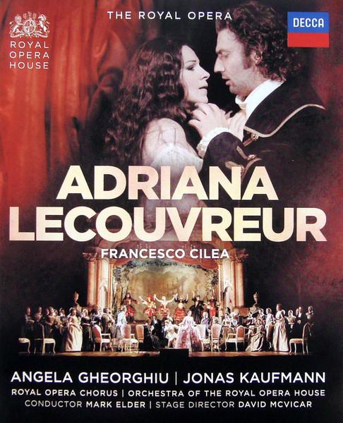 DVD & Bluray BLURAY Decca Cilea - Adriana Lecouvreur ( Gheorghiu, Kaufmann )BLURAY Decca Cilea - Adriana Lecouvreur ( Gheorghiu, Kaufmann )