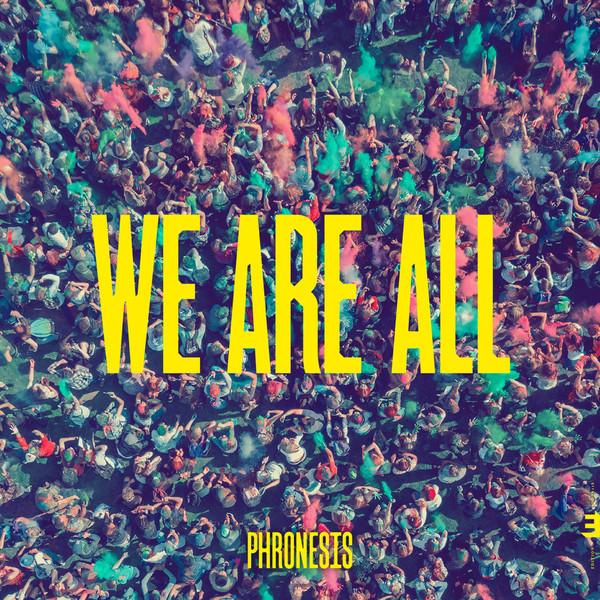Viniluri VINIL Edition Phronesis: We Are AllVINIL Edition Phronesis: We Are All