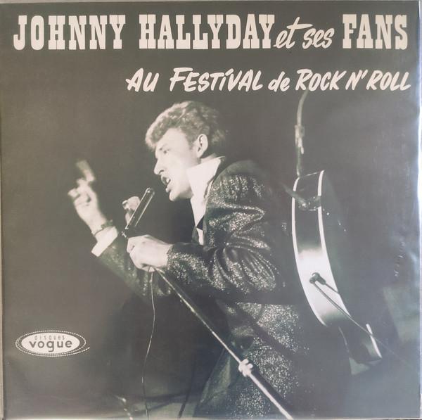 Viniluri VINIL Universal Records Johnny Hallyday Et Ses Fans Au Festival De Rock'N RollVINIL Universal Records Johnny Hallyday Et Ses Fans Au Festival De Rock'N Roll