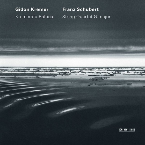 Muzica CD CD ECM Records Gidon Kremer, Kremerata Baltica - Schubert: String Quartet G MajorCD ECM Records Gidon Kremer, Kremerata Baltica - Schubert: String Quartet G Major