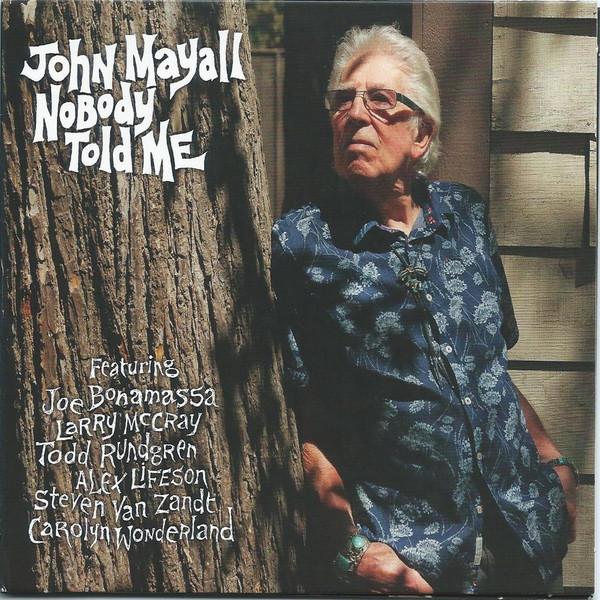 Viniluri VINIL Universal Records John Mayall - Nobody Told MeVINIL Universal Records John Mayall - Nobody Told Me