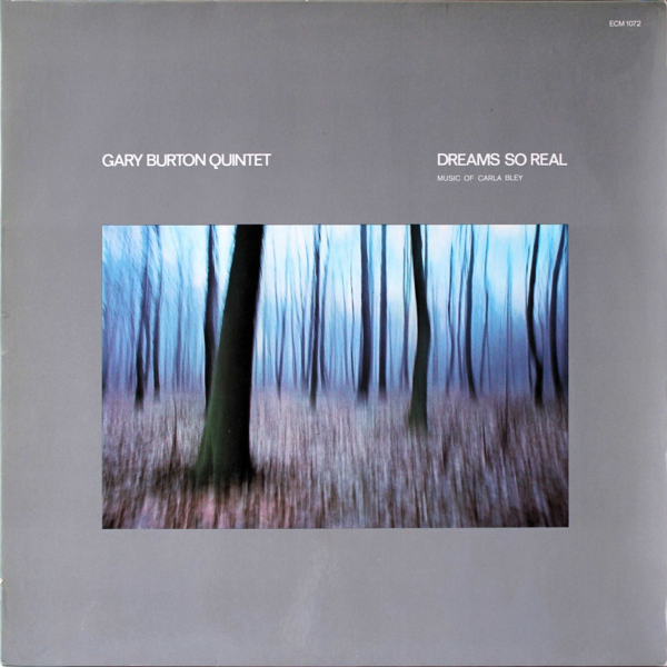 Muzica CD CD ECM Records Gary Burton Quintet: Dreams So RealCD ECM Records Gary Burton Quintet: Dreams So Real