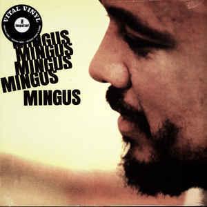 Viniluri VINIL Universal Records Charles Mingus - Mingus Mingus Mingus Mingus MingusVINIL Universal Records Charles Mingus - Mingus Mingus Mingus Mingus Mingus