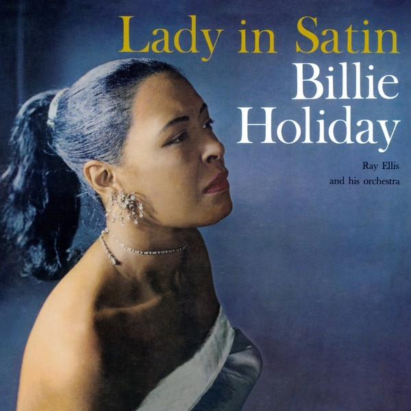 Viniluri VINIL Universal Records Billie Holiday - Lady In SatinVINIL Universal Records Billie Holiday - Lady In Satin