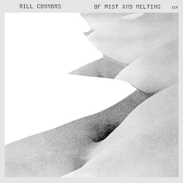 Muzica CD CD ECM Records Bill Connors: Of Mist And MeltingCD ECM Records Bill Connors: Of Mist And Melting