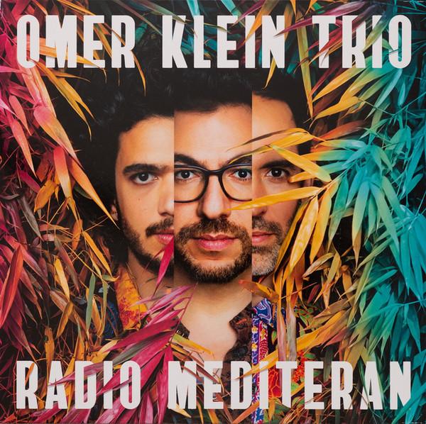 Viniluri VINIL Universal Records Omer Klein - Radio MediteranVINIL Universal Records Omer Klein - Radio Mediteran