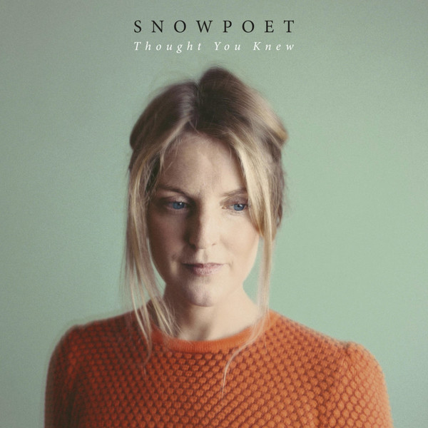 Viniluri VINIL Edition Snowpoet: Thought You KnewVINIL Edition Snowpoet: Thought You Knew