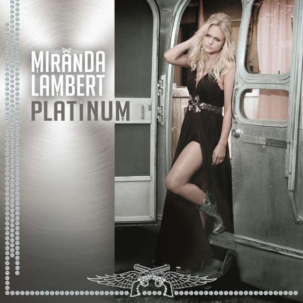 Viniluri VINIL Universal Records Miranda Lambert - PlatinumVINIL Universal Records Miranda Lambert - Platinum