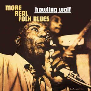 Viniluri VINIL Universal Records Howlin Wolf - More Real Folk BluesVINIL Universal Records Howlin Wolf - More Real Folk Blues