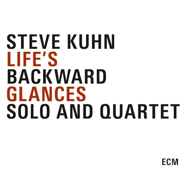 Muzica CD CD ECM Records Steve Kuhn: Life's Backward Glances - Solo And Quartet (3 CD-Box)CD ECM Records Steve Kuhn: Life's Backward Glances - Solo And Quartet (3 CD-Box)