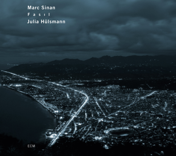 Muzica CD CD ECM Records Marc Sinan: FasilCD ECM Records Marc Sinan: Fasil