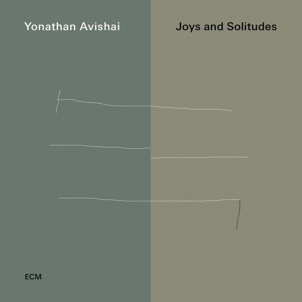 Muzica CD CD ECM Records Yonatan Avishai: Joys And SolitudesCD ECM Records Yonatan Avishai: Joys And Solitudes
