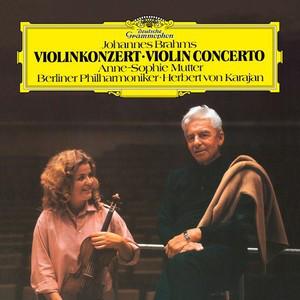 Viniluri VINIL Universal Records Brahms: Konzert Fur Violine Und Orchester D-dur Op. 77 (Anne-Sophie Mutter, Karajan)VINIL Universal Records Brahms: Konzert Fur Violine Und Orchester D-dur Op. 77 (Anne-Sophie Mutter, Karajan)