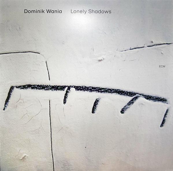 Viniluri VINIL ECM Records  Dominik Wania - Lonely Shadows VINIL ECM Records  Dominik Wania - Lonely Shadows