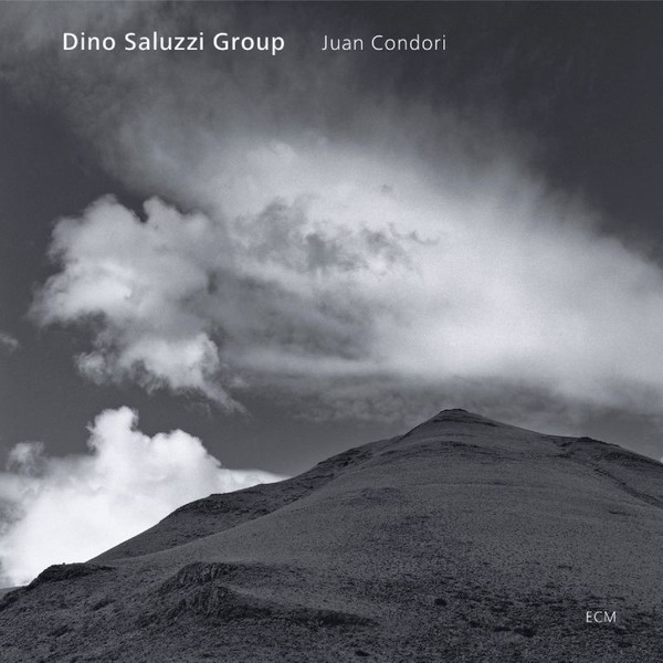 Muzica CD CD ECM Records Dino Saluzzi Group: Juan CondoriCD ECM Records Dino Saluzzi Group: Juan Condori