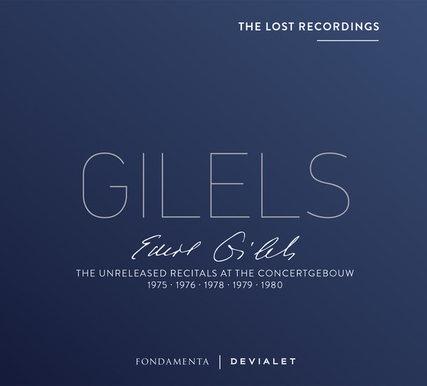Viniluri VINIL Devialet Emil Gilels - The Lost Recordings: The Unreleased Recitals At The ConcertgebouwVINIL Devialet Emil Gilels - The Lost Recordings: The Unreleased Recitals At The Concertgebouw