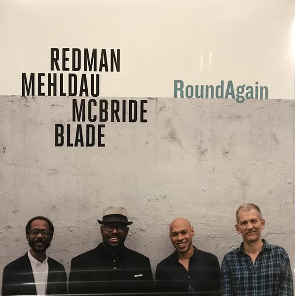 Viniluri VINIL Universal Records Redman, Mehldau, McBride, Blade - Round AgainVINIL Universal Records Redman, Mehldau, McBride, Blade - Round Again