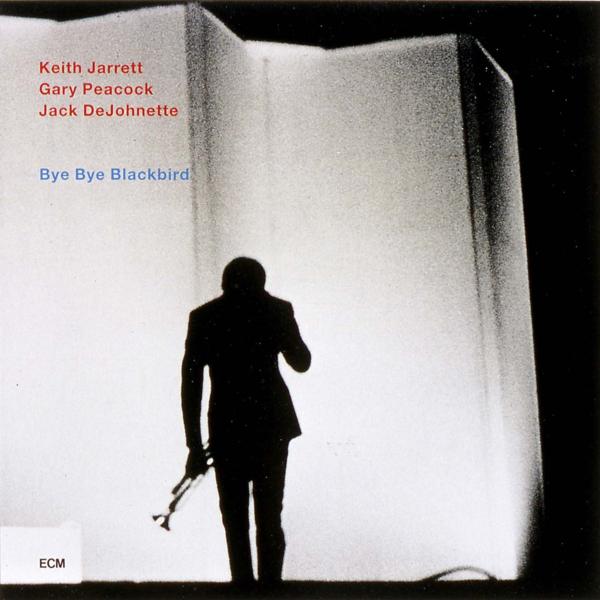 Muzica CD CD ECM Records Keith Jarrett, Gary Peacock, Jack DeJohnette: Bye Bye BlackbirdCD ECM Records Keith Jarrett, Gary Peacock, Jack DeJohnette: Bye Bye Blackbird