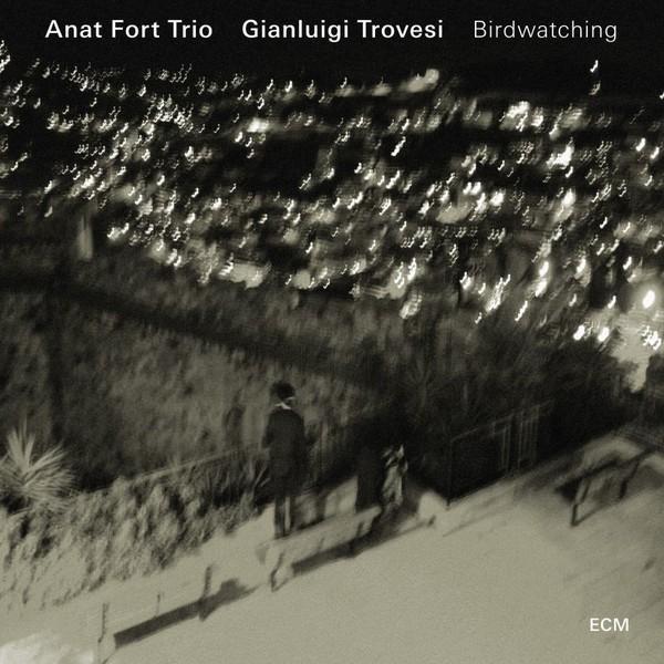 Muzica CD CD ECM Records Anat Fort Trio + Gianluigi Trovesi: BirdwatchingCD ECM Records Anat Fort Trio + Gianluigi Trovesi: Birdwatching