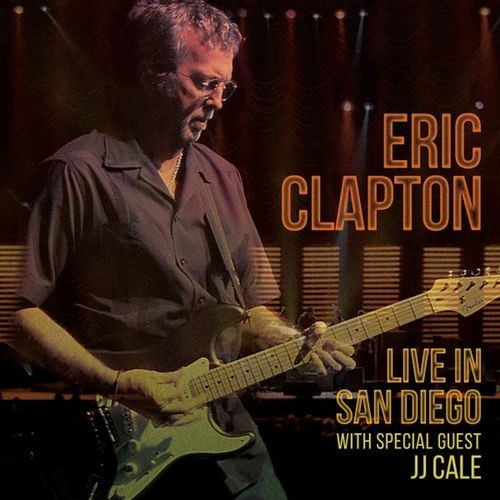 Viniluri VINIL Universal Records Eric Clapton - Live In San DiegoVINIL Universal Records Eric Clapton - Live In San Diego