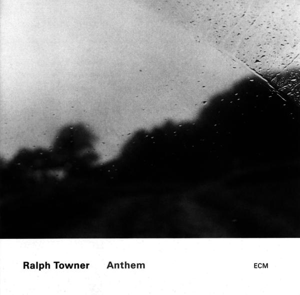 Muzica CD CD ECM Records Ralph Towner: AnthemCD ECM Records Ralph Towner: Anthem