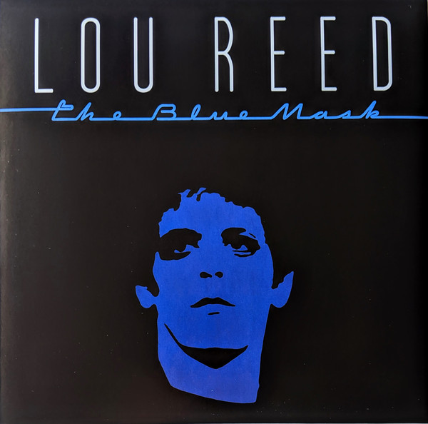 Viniluri VINIL Universal Records Lou Reed - The Blue MaskVINIL Universal Records Lou Reed - The Blue Mask