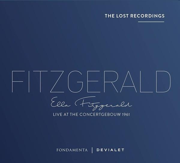 Viniluri VINIL Devialet Ella Fitzgerald - The Lost Recordings: Live At The Concertgebouw 1961VINIL Devialet Ella Fitzgerald - The Lost Recordings: Live At The Concertgebouw 1961