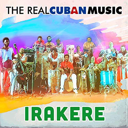 Viniluri VINIL Universal Records Irakere - The Real Cuban Music (Remasterizado)VINIL Universal Records Irakere - The Real Cuban Music (Remasterizado)