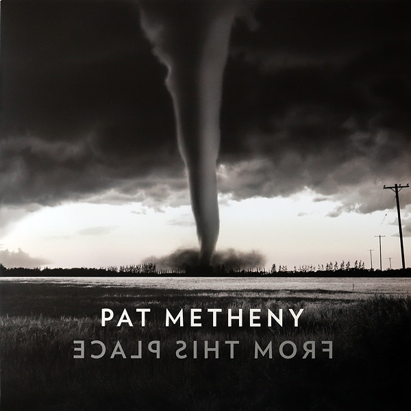 Viniluri VINIL Universal Records Pat Metheny - From This PlaceVINIL Universal Records Pat Metheny - From This Place