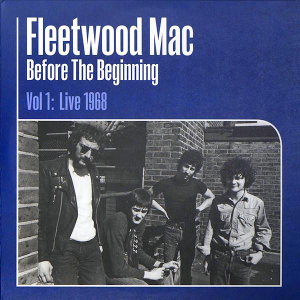 Viniluri VINIL Universal Records Fleetwood Mac - Before The Beginning Vol 1: Live 1968VINIL Universal Records Fleetwood Mac - Before The Beginning Vol 1: Live 1968