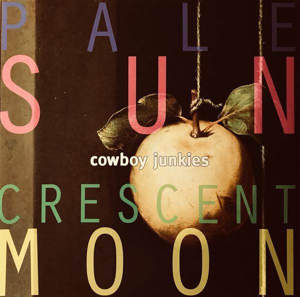 Viniluri VINIL Universal Records Cowboy Junkies - Pale Sun Crescent MoonVINIL Universal Records Cowboy Junkies - Pale Sun Crescent Moon