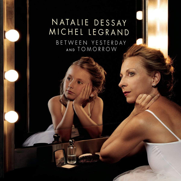 Viniluri VINIL Universal Records Natalie Dessay - Between Yesterday And TomorrowVINIL Universal Records Natalie Dessay - Between Yesterday And Tomorrow