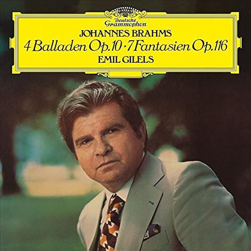 Muzica VINIL Universal Records Emil Gilels - Brahms: Balladen Op. 10 - Fantasien Op. 116VINIL Universal Records Emil Gilels - Brahms: Balladen Op. 10 - Fantasien Op. 116