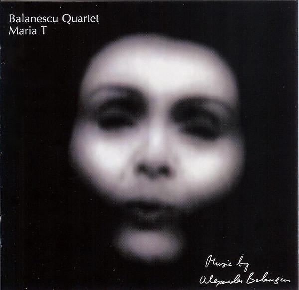 Muzica CD CD Universal Music Romania Balanescu Quartet - Maria T CD Universal Music Romania Balanescu Quartet - Maria T