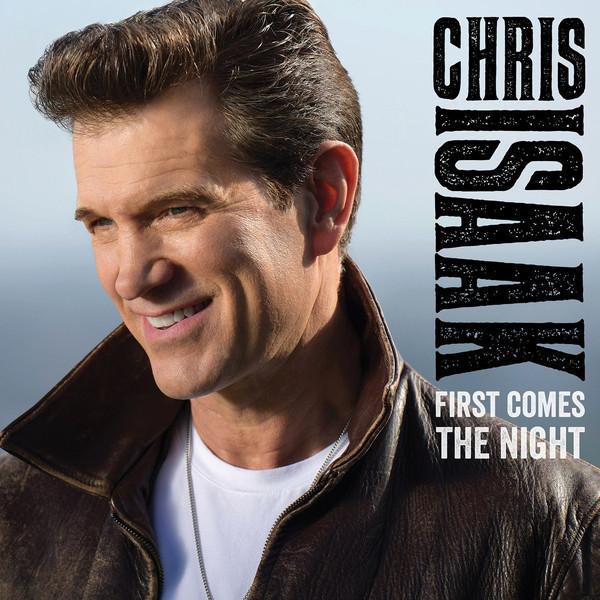 Viniluri VINIL Universal Records Chris Isaak - First Comes The NightVINIL Universal Records Chris Isaak - First Comes The Night
