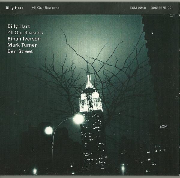 Muzica CD CD ECM Records Billy Hart, Ethan Iverson Quartet: All Our ReasonsCD ECM Records Billy Hart, Ethan Iverson Quartet: All Our Reasons