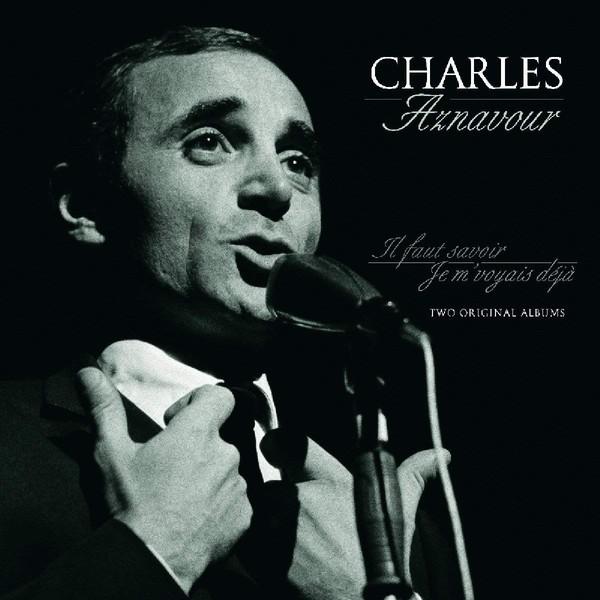 Viniluri VINIL Universal Records Charles Aznavour - Il Faut Savoir / Je M' Voyais Deja: Two Original AlbumsVINIL Universal Records Charles Aznavour - Il Faut Savoir / Je M' Voyais Deja: Two Original Albums